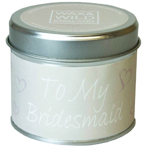 To My Bridesmaid - Candle In A Tin